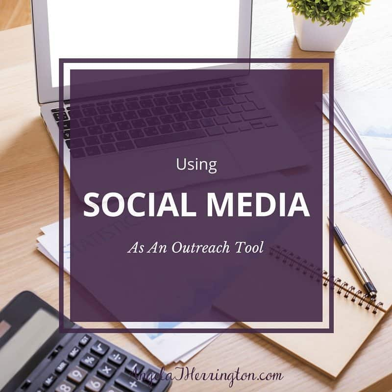 Using Social Media As An Outreach Tool