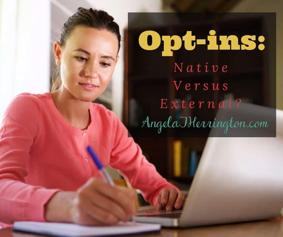 Opt-ins: Native Versus External?