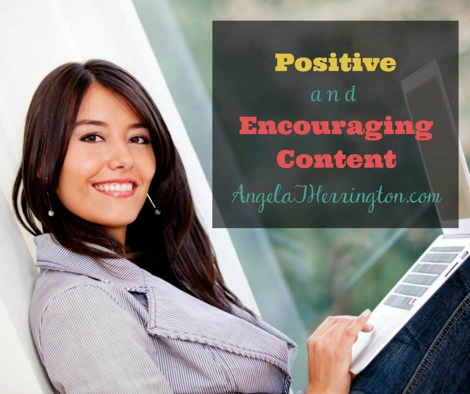 Positive Encouraging Content